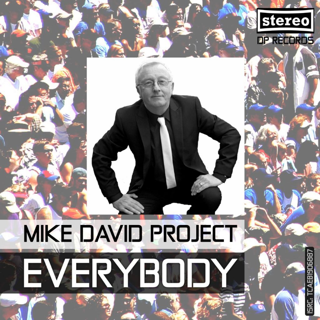 Mike David Project - Everybody