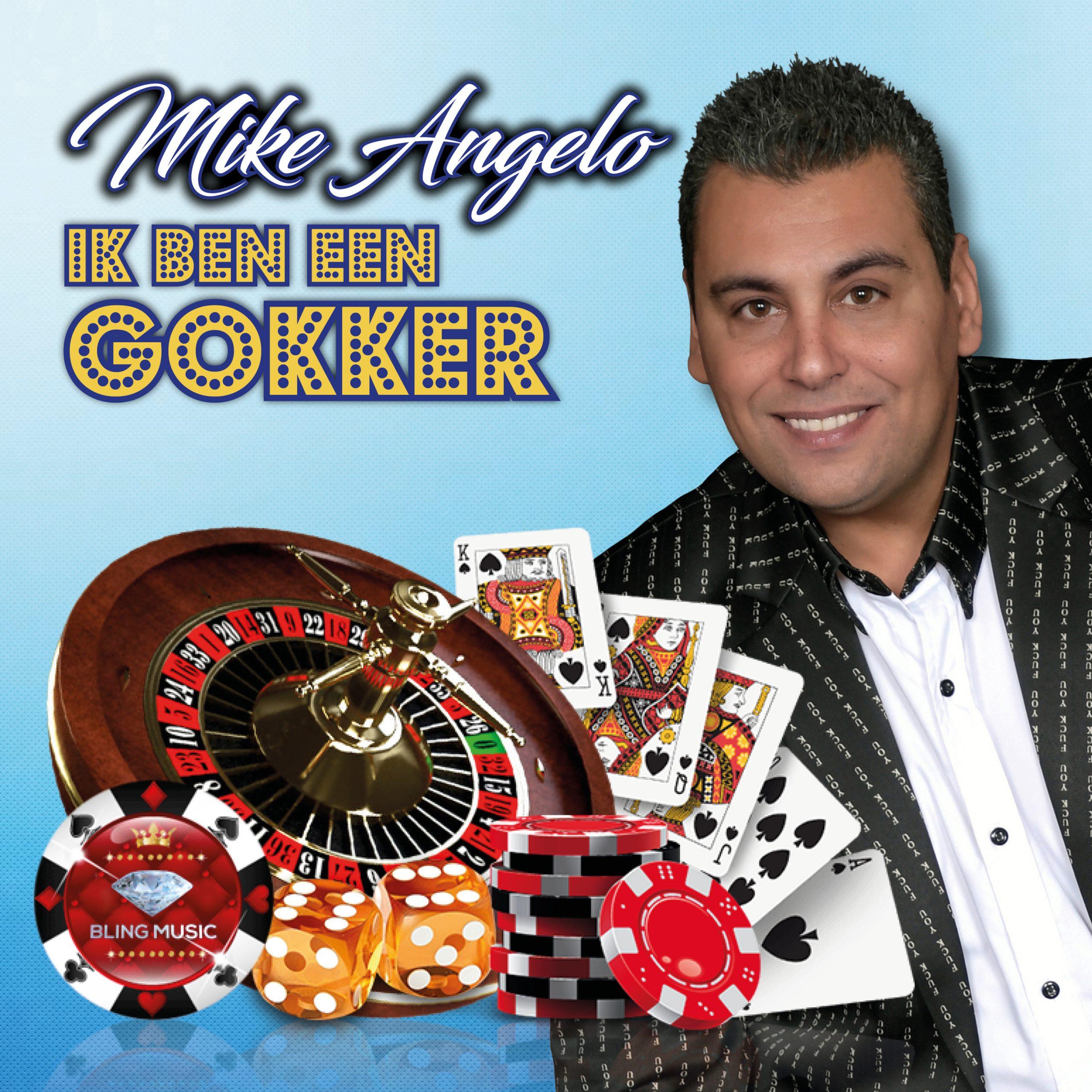 Mike Angelo - ik ben een gokker
