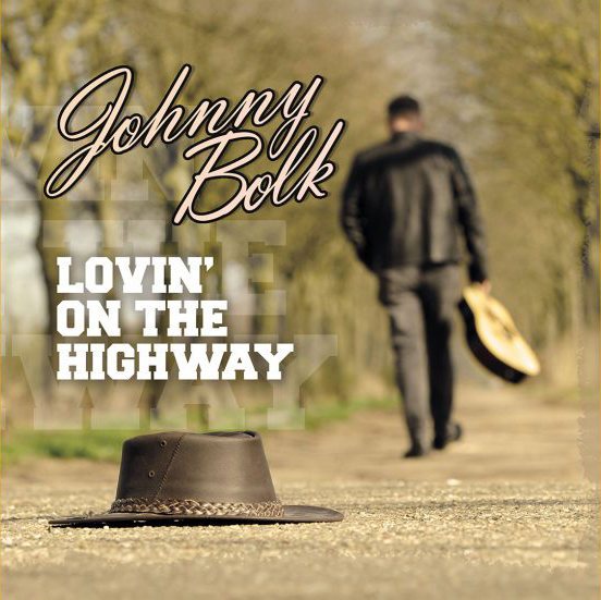 Johnny Bolk - Lovin on the Highway