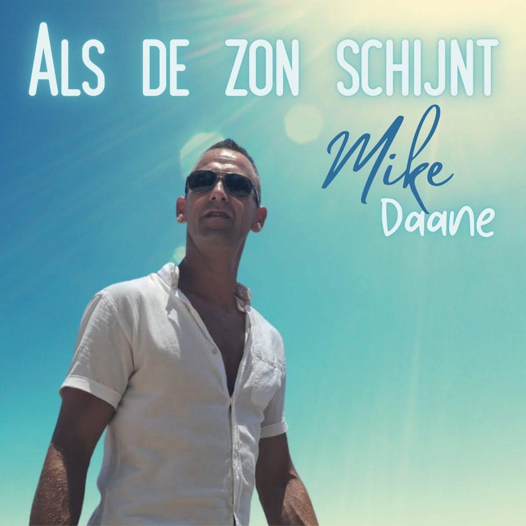 Mike Daane - Als de zon schijnt
