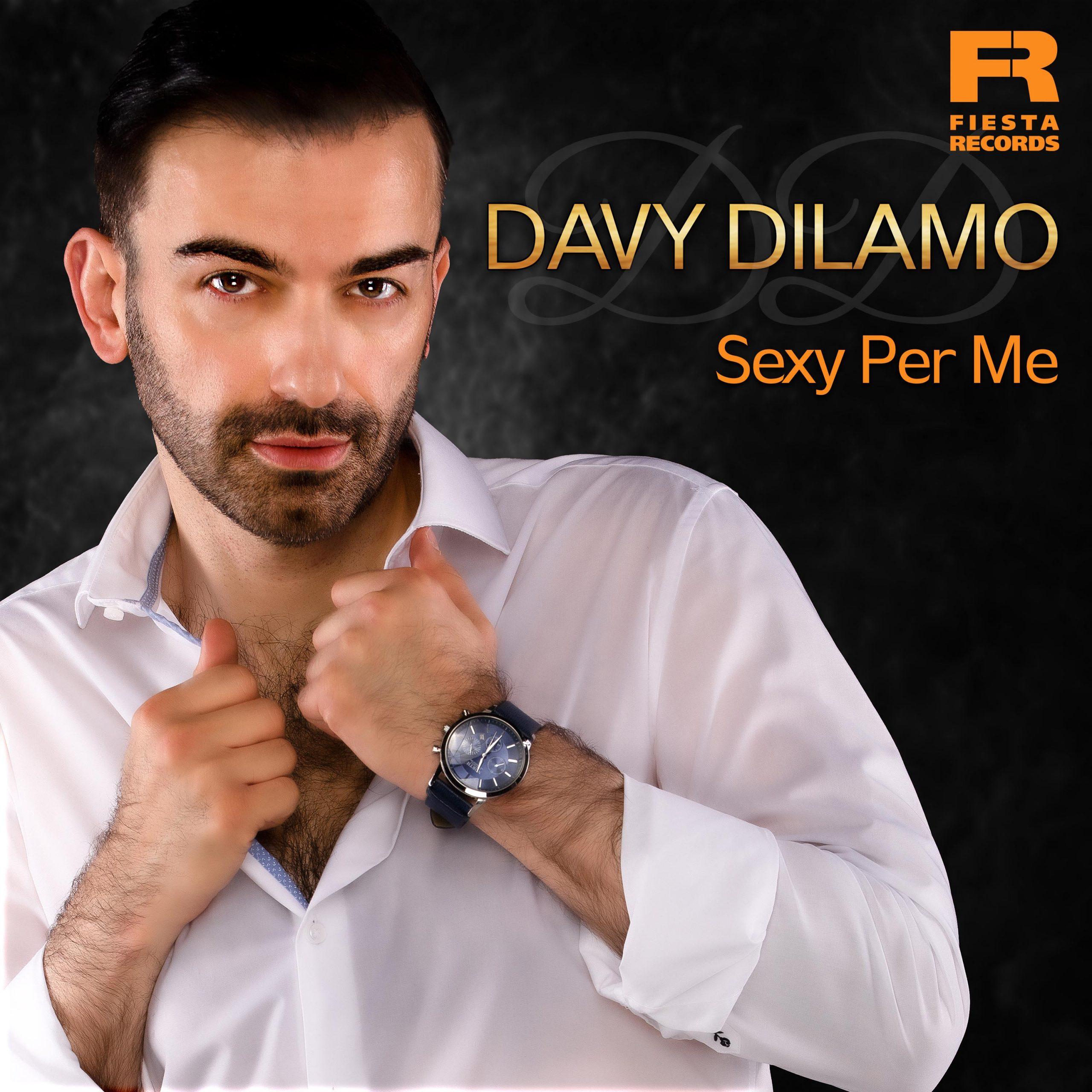 Davy Dilamo - Sexy Per Me