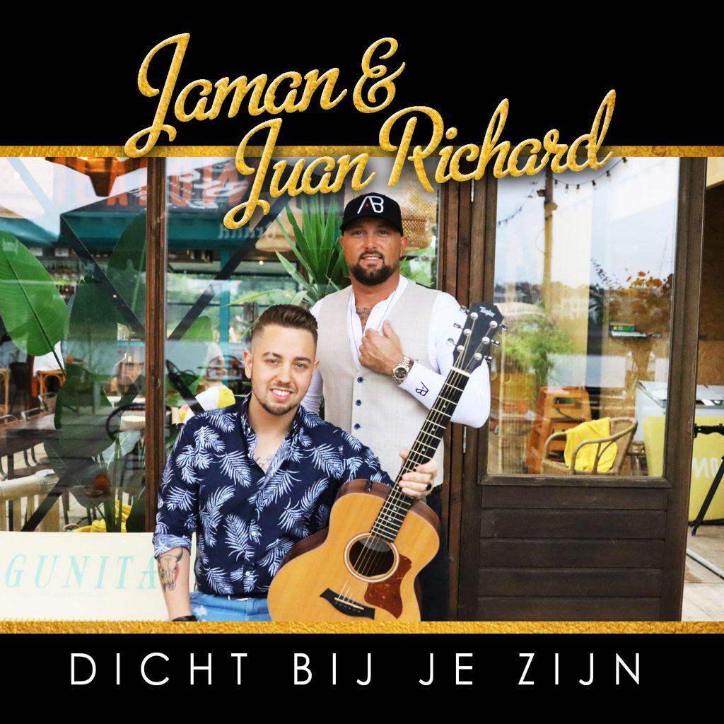 Jaman en Juan Richard - Dicht bij je zijn